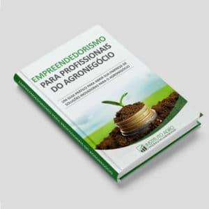 Empreendedorismo para profissionais do Agronegócio (e-book)